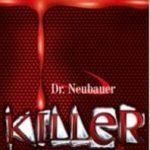 Dr.Neubauer_Killer